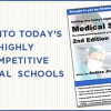 Getting into today's highly competitive medical schools, 2nd Edition